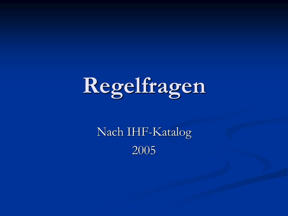 Regelfragen Nach IHF-Katalog 2005