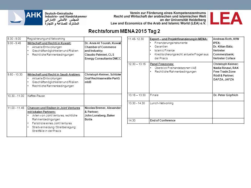 8.30 - 9.00Registrierung und Networking 9.00 - 9.45 Wirtschaft und Rechti in Kuwait: Aktuelle Entwicklungen Geschäftsmöglichkeiten und Risiken Rechtliche Rahmenbedingungen Dr.