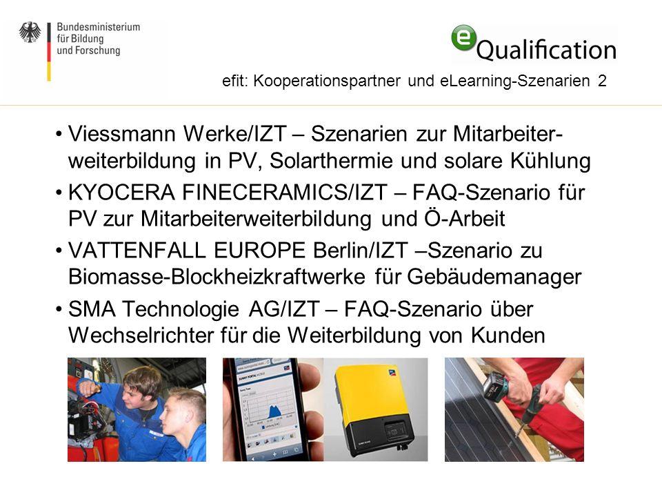 Viessmann Werke/IZT – Szenarien zur Mitarbeiter- weiterbildung in PV, Solarthermie und solare Kühlung KYOCERA FINECERAMICS/IZT – FAQ-Szenario für PV z