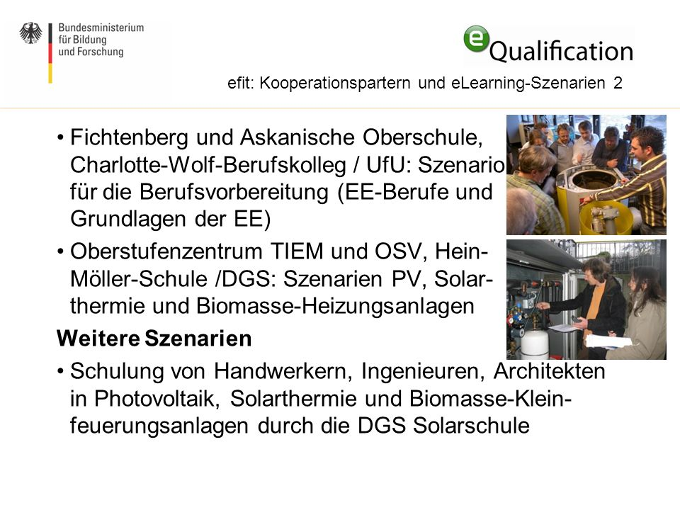 Fichtenberg und Askanische Oberschule, Charlotte-Wolf-Berufskolleg / UfU: Szenario für die Berufsvorbereitung (EE-Berufe und Grundlagen der EE) Oberst