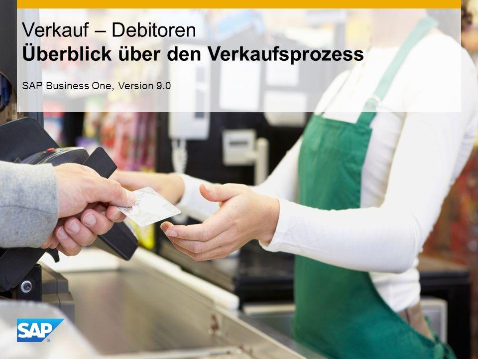 INTERN Verkauf – Debitoren Überblick über den Verkaufsprozess SAP Business One, Version 9.0