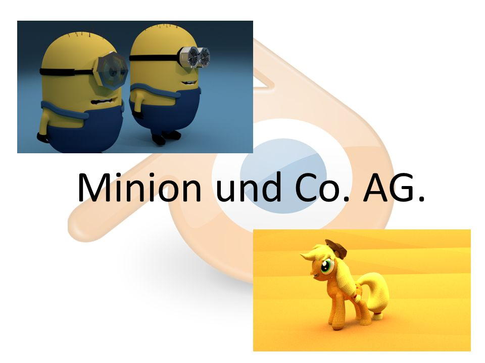 Minion und Co. AG.
