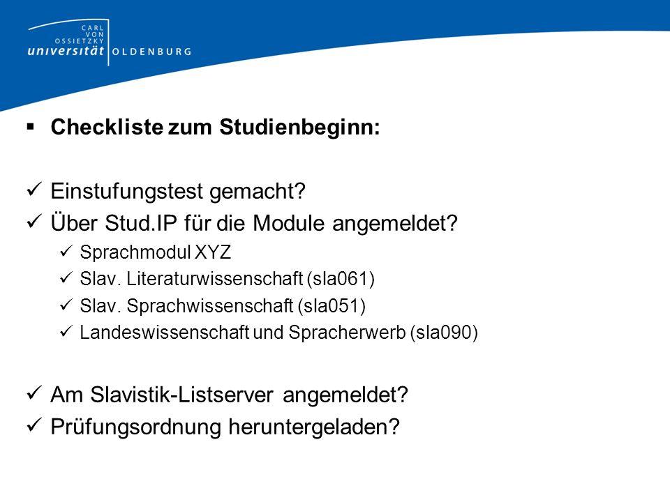  Checkliste zum Studienbeginn: Einstufungstest gemacht.
