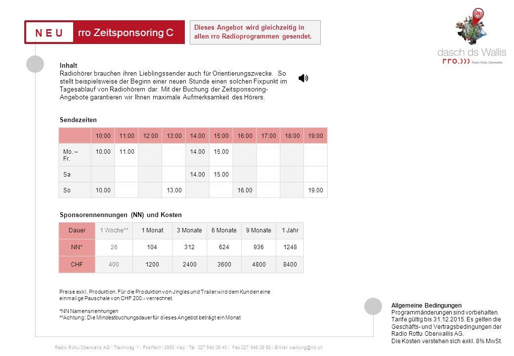 rro Sponsoring Verke nachhr 06:0007:0008:0009:0010:0011:0012:0013:0014:0015:0016:0017:0018:0019:00 Mo. – Fr. 6.008.0013.0017.0019.00 Sa8.0010.0013.001