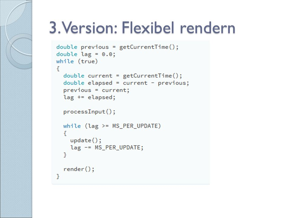 3. Version: Flexibel rendern