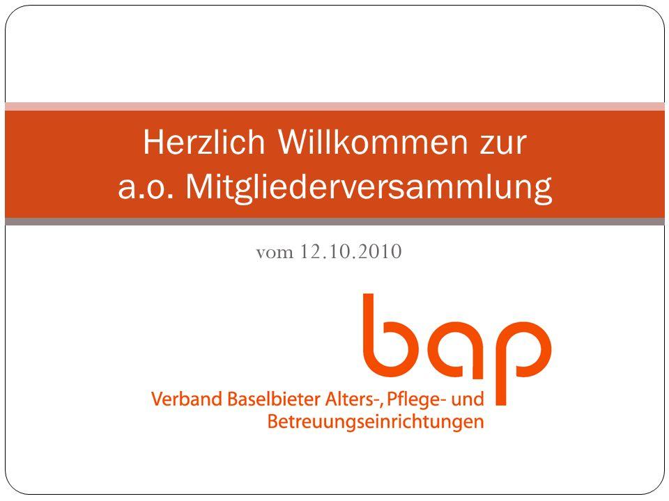 vom 12.10.2010 Herzlich Willkommen zur a.o. Mitgliederversammlung
