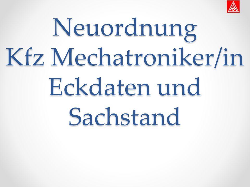 Neuordnung Kfz Mechatroniker/in Eckdaten und Sachstand