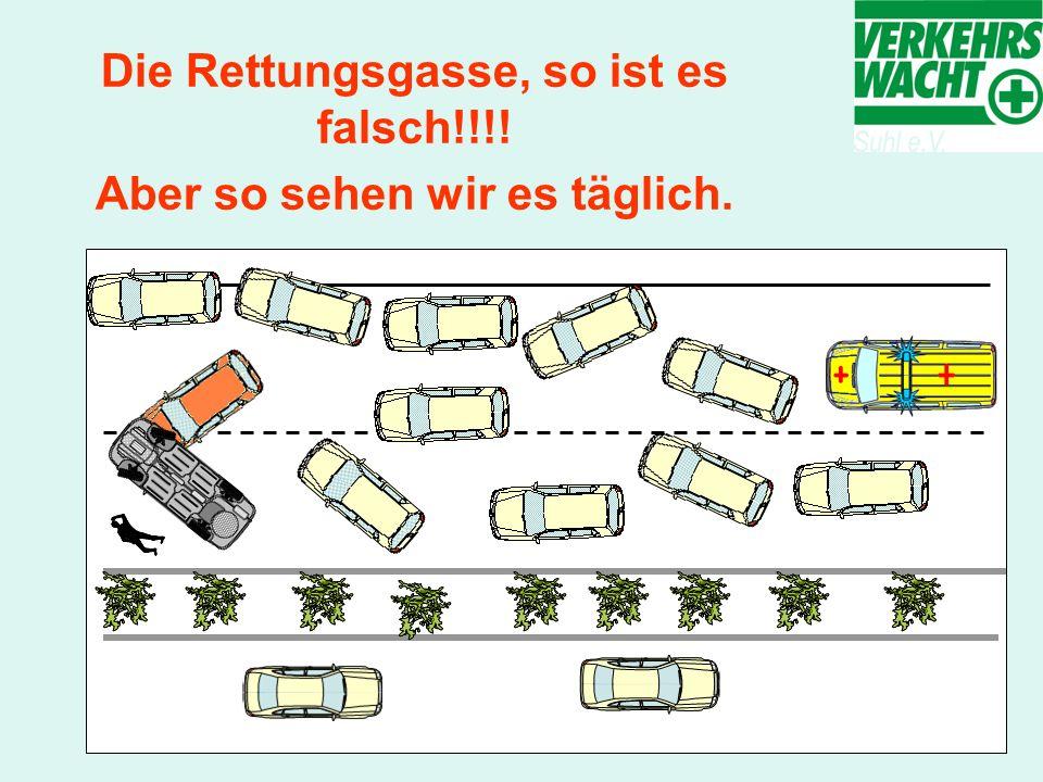 Die Rettungsgasse, so ist es falsch!!!! Aber so sehen wir es täglich.