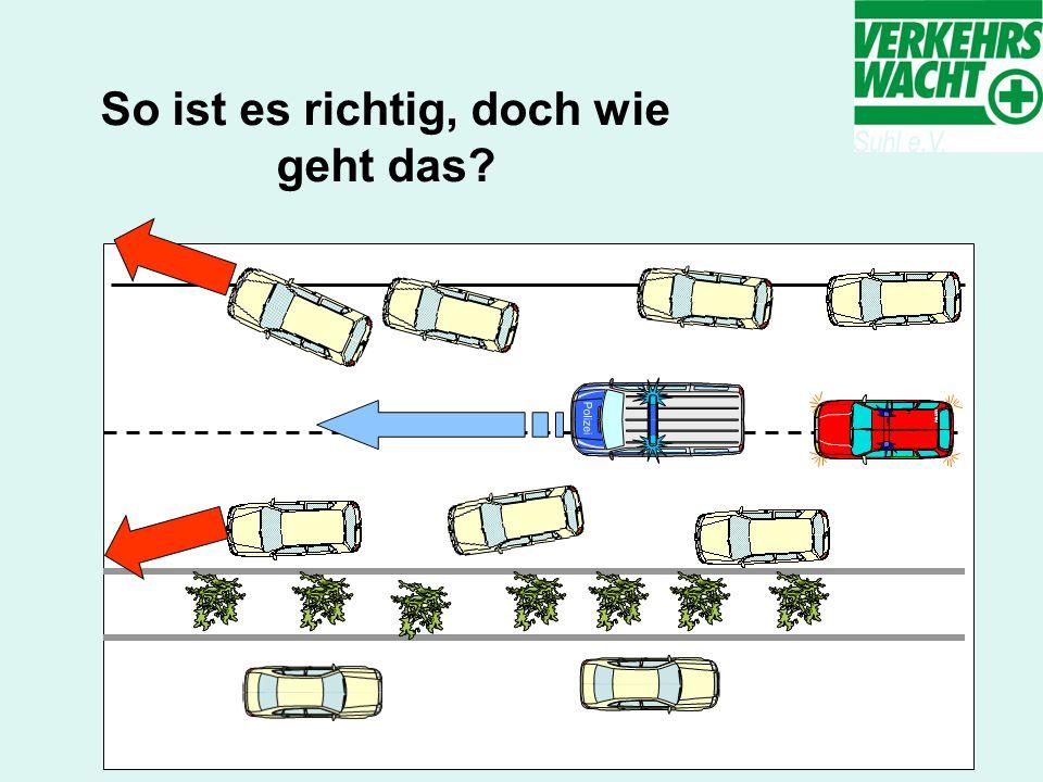 1.Innerorts oder auf einfachen Straßen. Jeder fährt so weit wie möglich nach rechts.
