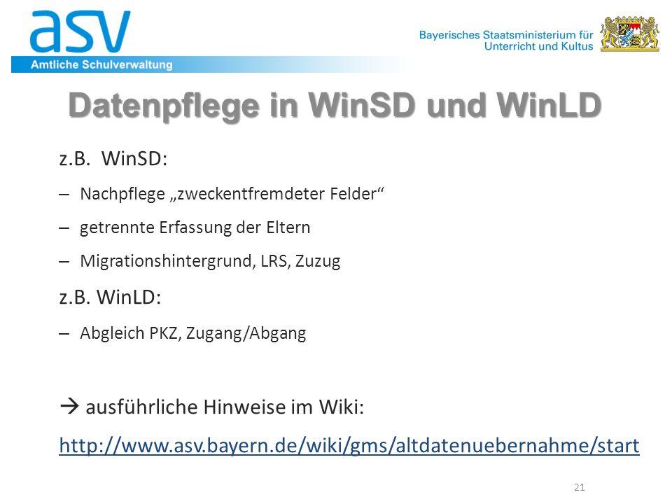 """Datenpflege in WinSD und WinLD z.B. WinSD: – Nachpflege """"zweckentfremdeter Felder"""" – getrennte Erfassung der Eltern – Migrationshintergrund, LRS, Zuzu"""