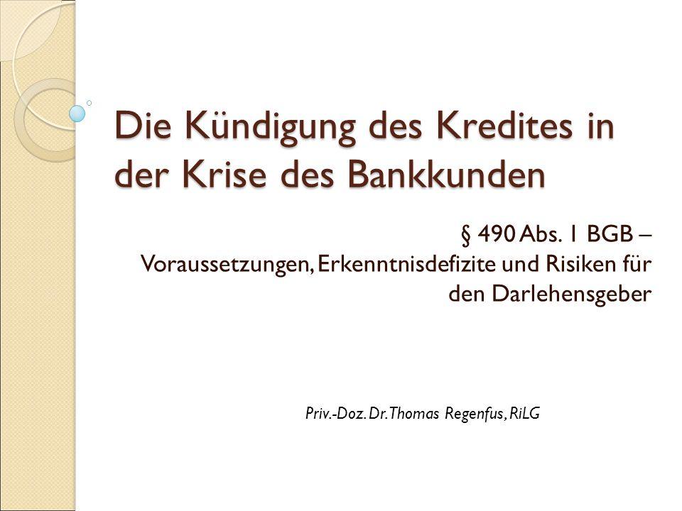 A USGANGSSITUATION Kreditkündigung als Voraussetzung von Titulierung, Zwangsvollstreckung und Sicherheitenverwertung Ordentliches Kündigungsrecht  Nur bei unbefristetem Darlehen  Evtl.