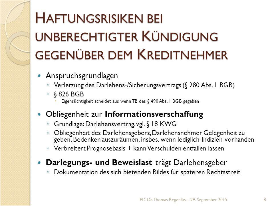 Anspruchsgrundlagen ◦ Verletzung des Darlehens-/Sicherungsvertrags (§ 280 Abs.