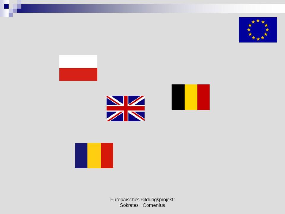 Europäisches Bildungsprojekt : Sokrates - Comenius