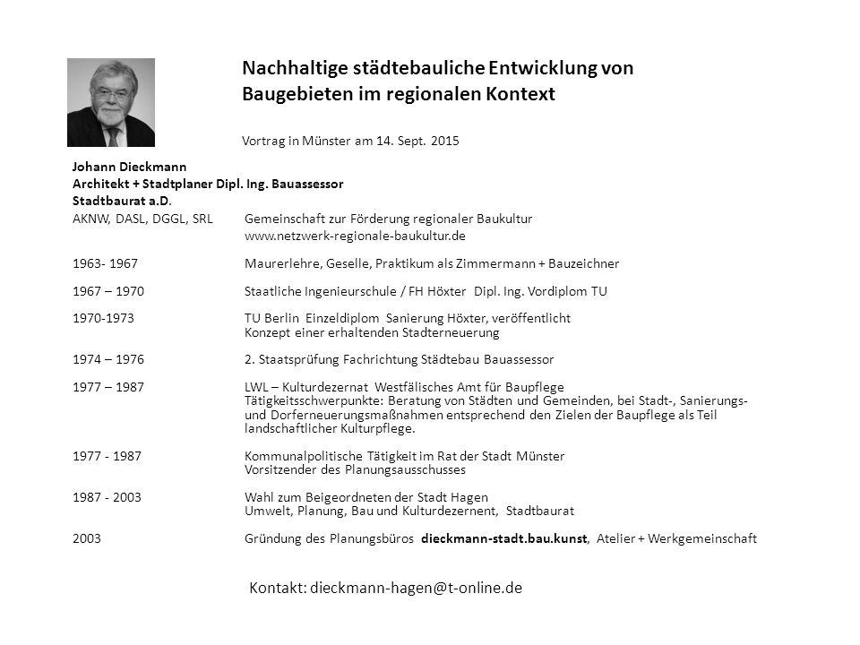 Nachhaltige städtebauliche Entwicklung von Baugebieten im regionalen Kontext Gliederung 1.