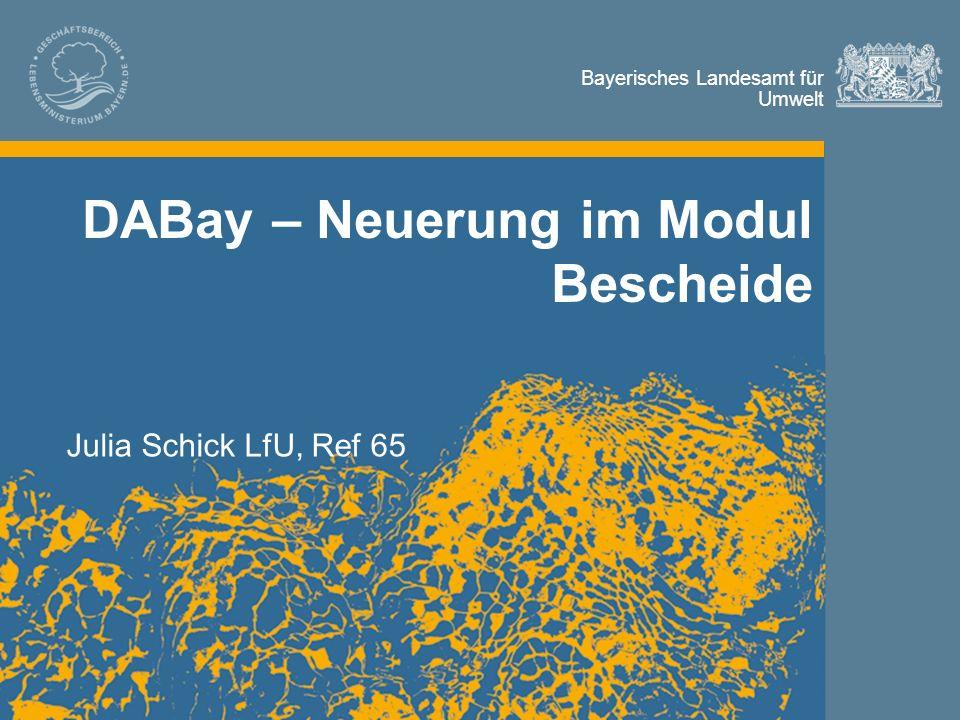Bayerisches Landesamt für Umwelt Bescheide innerhalb Datenverbund Abwasser Bayern DABay -> Betriebsakten pro Betrieb gegliedert Jede Betriebsakte beinhaltet technische Details zu Betrieb, zugehöriger Abwasserbehandlungsanlage, sowie zugehöriger Entlastungsanlagen und ggf.