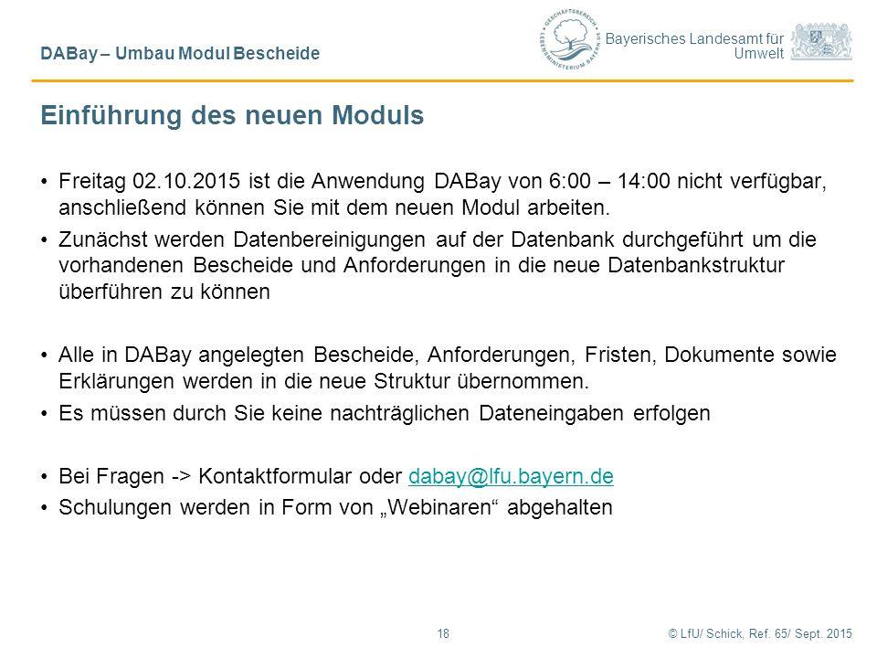 Bayerisches Landesamt für Umwelt Einführung des neuen Moduls © LfU/ Schick, Ref.