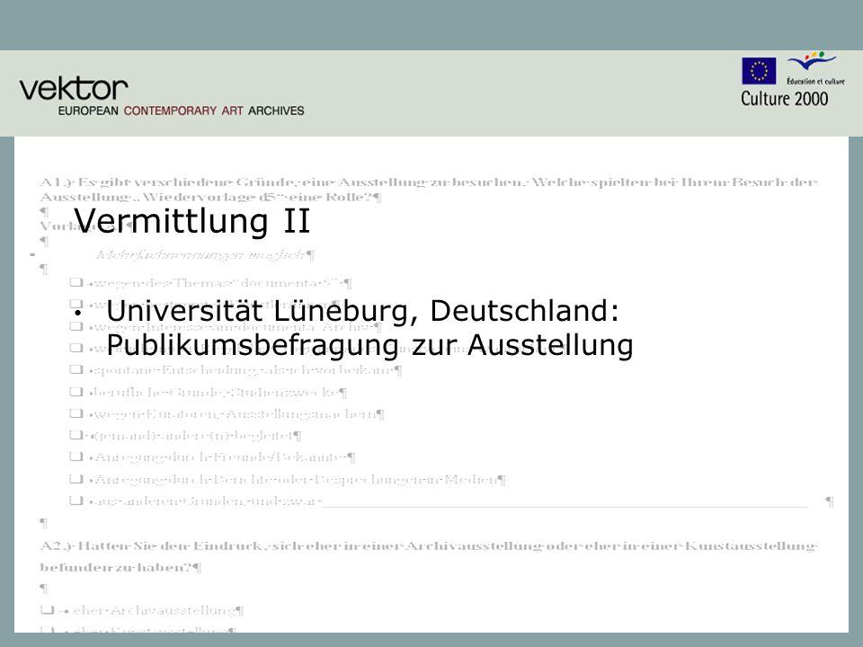 10 Vermittlung II Universität Lüneburg, Deutschland: Publikumsbefragung zur Ausstellung