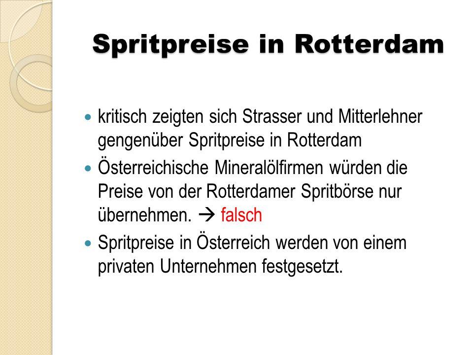 Spritpreise in Rotterdam kritisch zeigten sich Strasser und Mitterlehner gengenüber Spritpreise in Rotterdam Österreichische Mineralölfirmen würden di