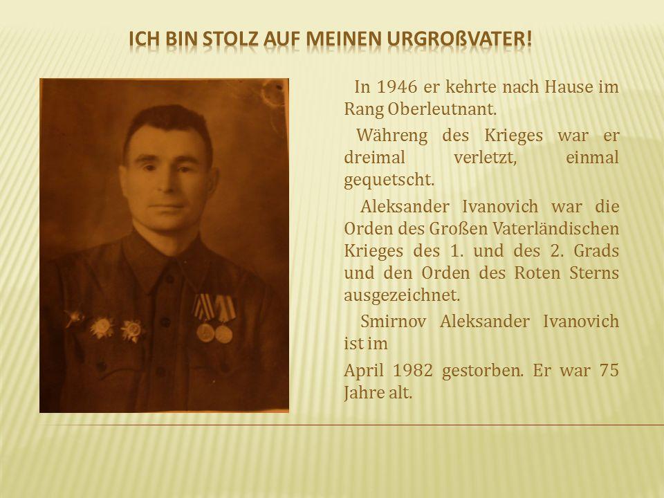 In 1946 er kehrte nach Hause im Rang Oberleutnant.