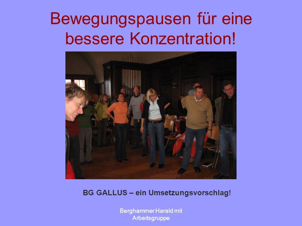 Berghammer Harald mit Arbeitsgruppe Bewegungspausen für eine bessere Konzentration.