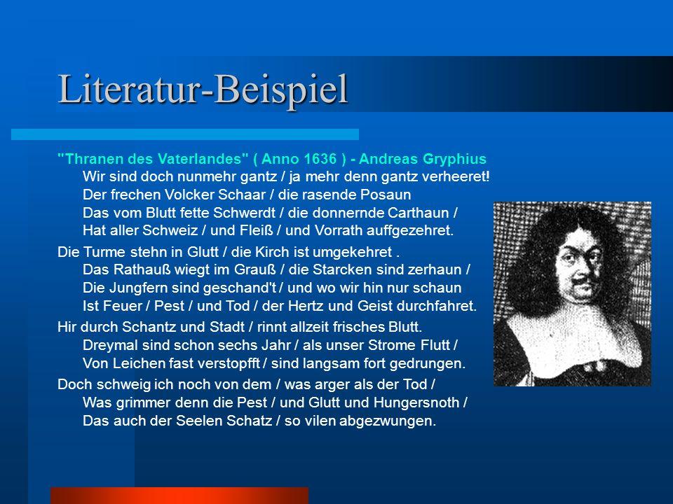 Literatur-Analyse Thranen des Vaterlandes ( Anno 1636 ) - Andreas Gryphius Die typische Form des Sonettes: zwei Quartette, zwei Terzette.