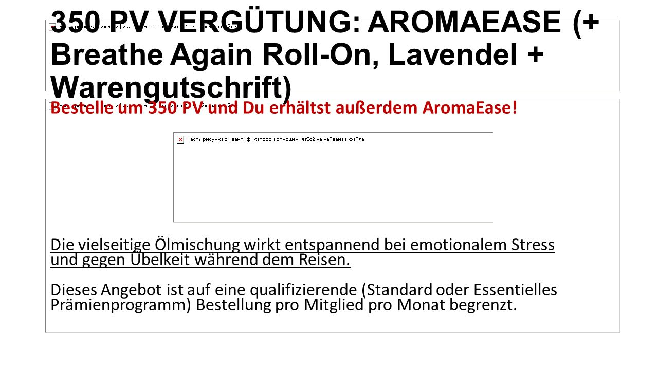 350 PV VERGÜTUNG: AROMAEASE (+ Breathe Again Roll-On, Lavendel + Warengutschrift) Bestelle um 350 PV und Du erhältst außerdem AromaEase! Die vielseiti