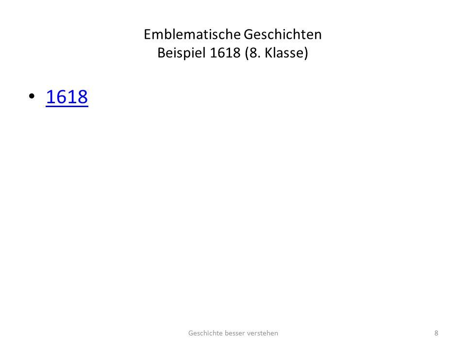 Emblematische Geschichten Beispiel 1970 (10. Klasse) 1970 Geschichte besser verstehen9