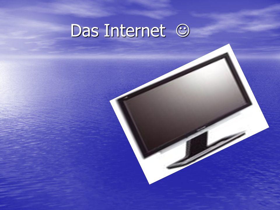 Das Internet Das Internet