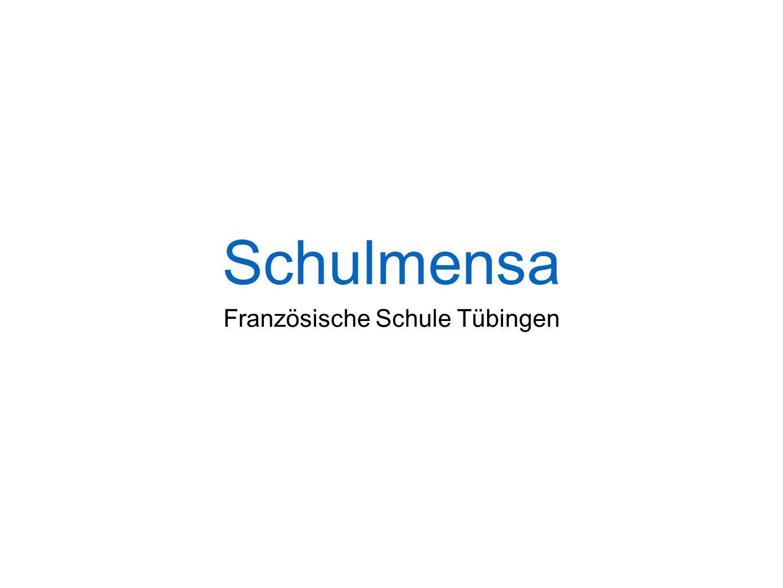 Schulmensa Französische Schule Tübingen