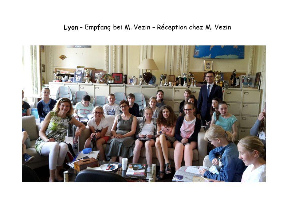 Lyon – Empfang bei M. Vezin – Réception chez M. Vezin