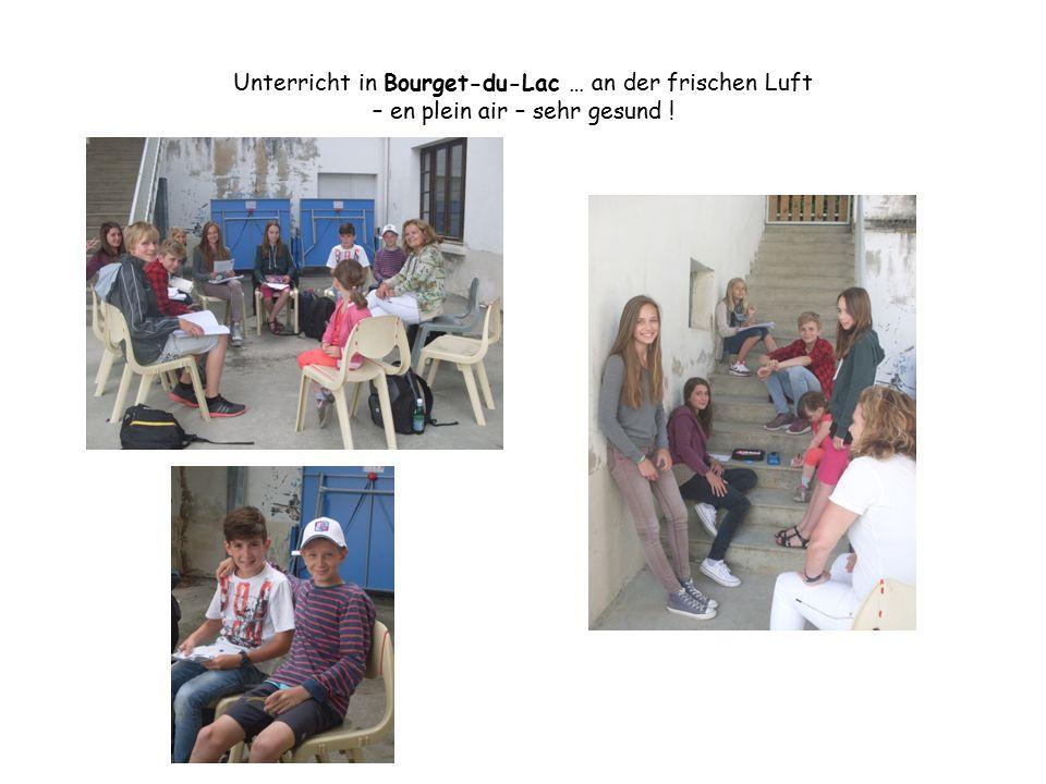 Unterricht in Bourget-du-Lac … an der frischen Luft – en plein air – sehr gesund !