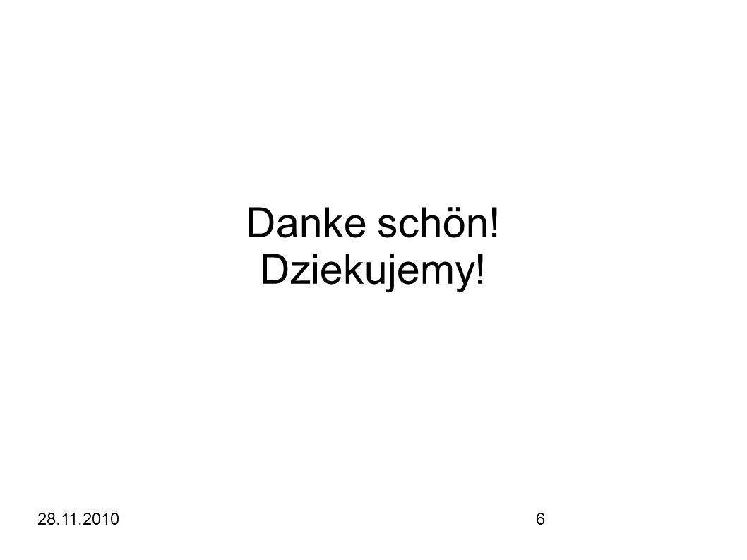 28.11.20106 Danke schön! Dziekujemy!