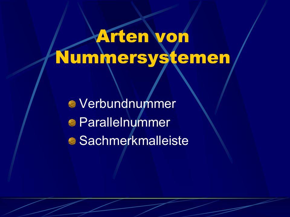 Arten von Nummersystemen Verbundnummer Parallelnummer Sachmerkmalleiste