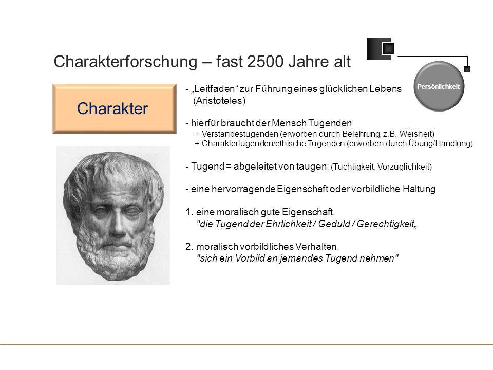 """Charakterforschung – fast 2500 Jahre alt Persönlichkeit Charakter - """"Leitfaden"""" zur Führung eines glücklichen Lebens (Aristoteles) - hierfür braucht d"""