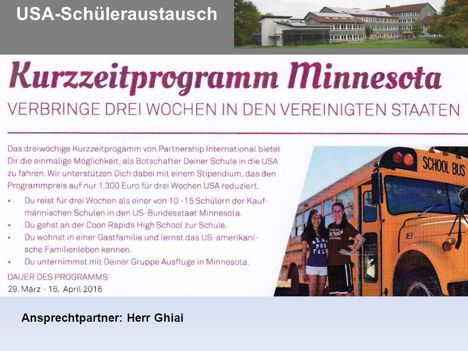 USA-Schüleraustausch Ansprechtpartner: Herr Ghiai