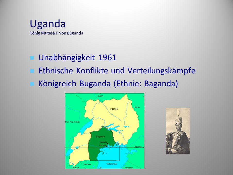 Uganda König Mutesa II von Buganda Unabhängigkeit 1961 Ethnische Konflikte und Verteilungskämpfe Königreich Buganda (Ethnie: Baganda)