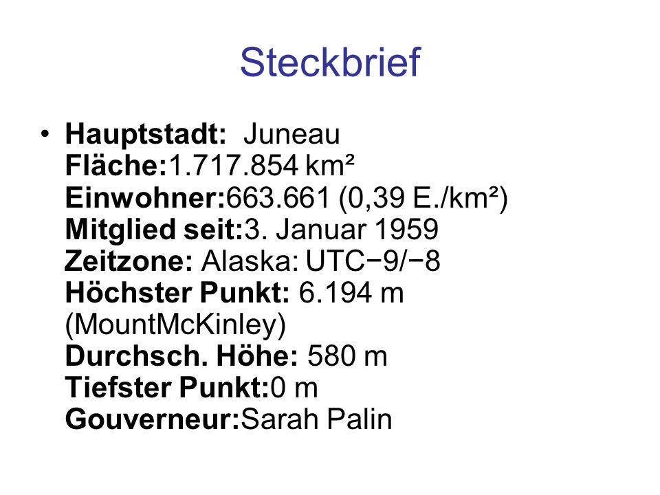 Steckbrief Hauptstadt: Juneau Fläche:1.717.854 km² Einwohner:663.661 (0,39 E./km²) Mitglied seit:3. Januar 1959 Zeitzone: Alaska: UTC−9/−8 Höchster Pu