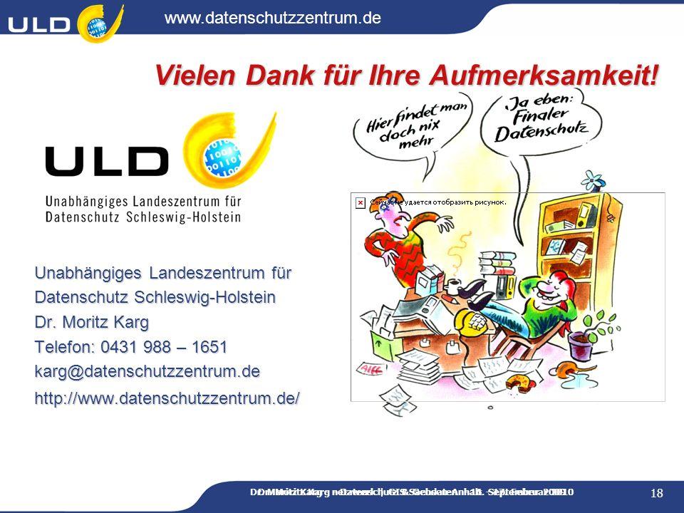 www.datenschutzzentrum.de Dr. Moritz Karg - netzwerk   GIS Sachsen-Anhalt - 17. Februar 2010 Dr. Moritz Karg - Datenschutz & Geodaten - 16. September