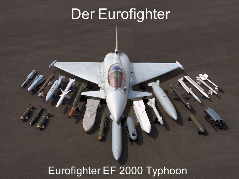 Der Eurofighter Eurofighter EF 2000 Typhoon