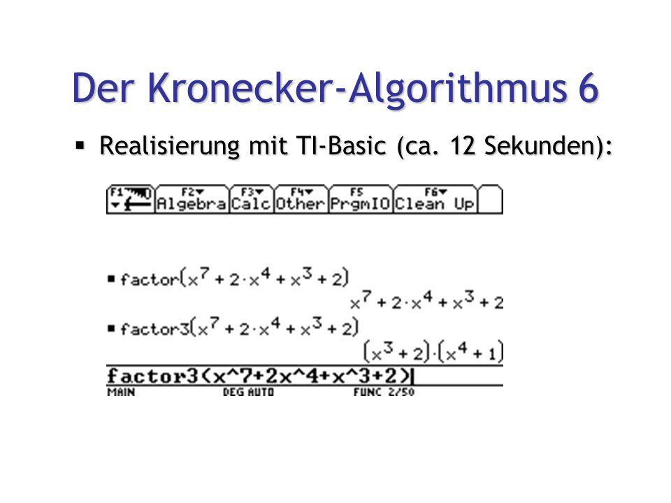 Der Kronecker-Algorithmus 6  Realisierung mit TI-Basic (ca. 12 Sekunden):