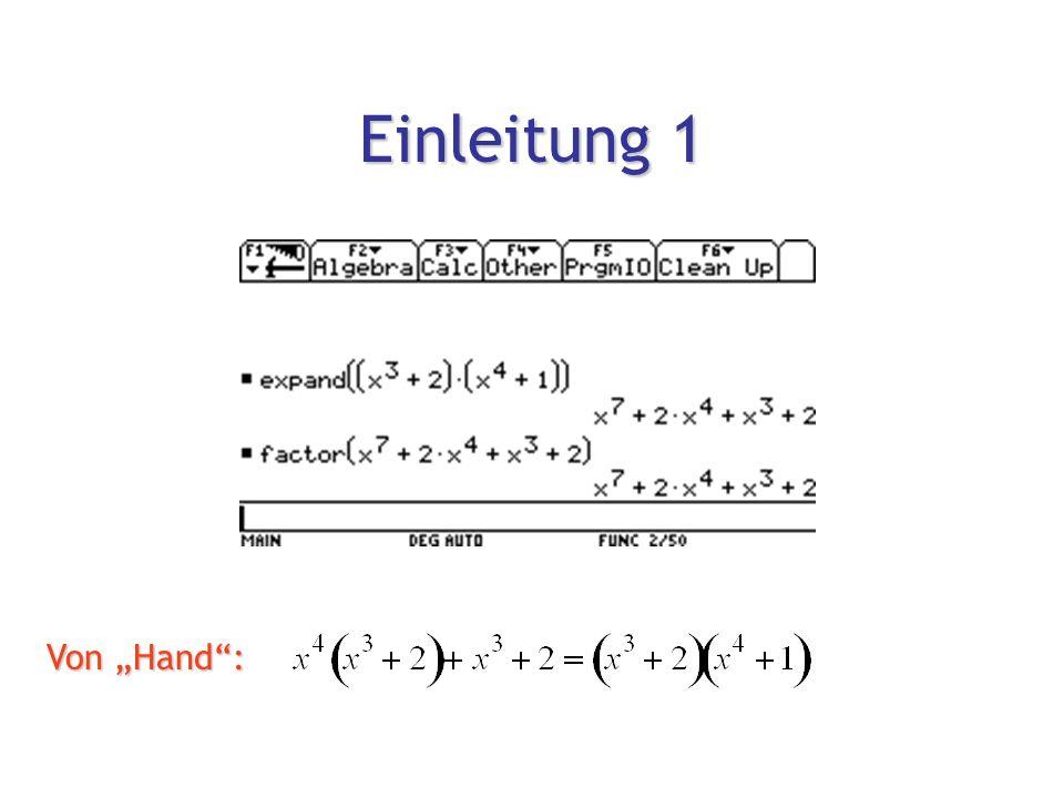 """""""Inside CAS Teil I: Polynome faktorisieren Einleitung Einleitung Kronecker-Algorithmus im Ring Z[x] Kronecker-Algorithmus im Ring Z[x]  Berlekamp-Algorithmus in Z p [x]  """"Lifting nach Z[x]  Cantor und Zassenhaus (1980) prohabilistisch  Multivariate Polynome (Kronecker)"""