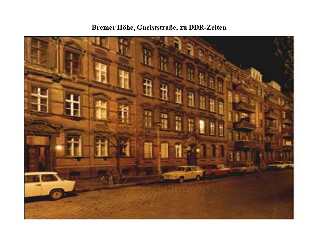 Bremer Höhe, Gneiststraße, zu DDR-Zeiten