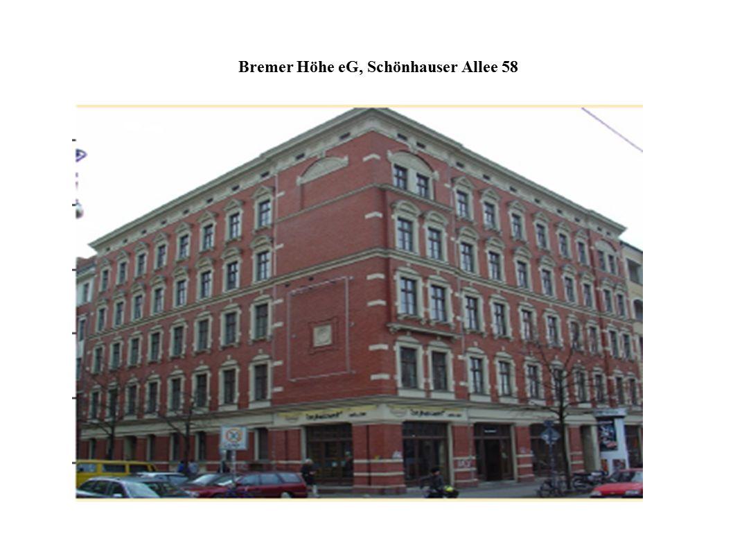 Bremer Höhe eG, Schönhauser Allee 58