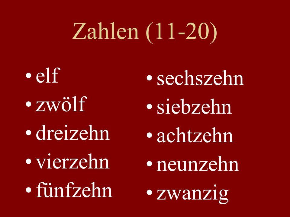 Zahlen (11-20) elf zwölf dreizehn vierzehn fünfzehn sechszehn siebzehn achtzehn neunzehn zwanzig
