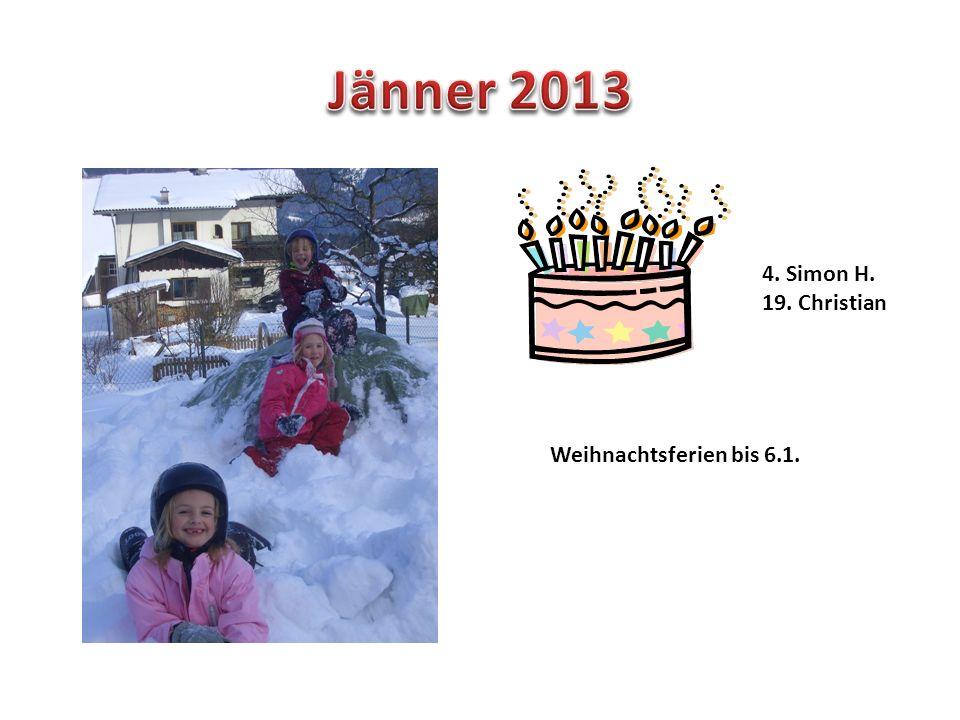 4. Simon H. 19. Christian Weihnachtsferien bis 6.1.