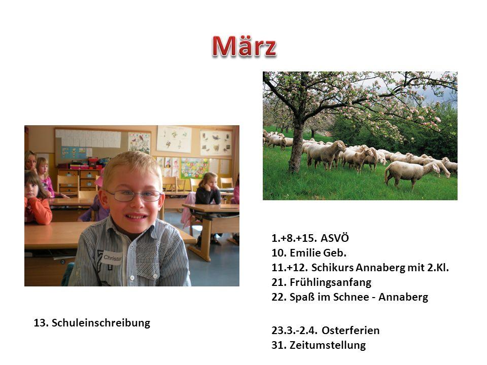 1.+8.+15. ASVÖ 10. Emilie Geb. 11.+12. Schikurs Annaberg mit 2.Kl.