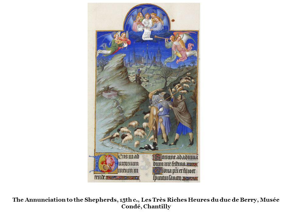 The Annunciation to the Shepherds, 15th c., Les Très Riches Heures du duc de Berry, Musée Condé, Chantilly