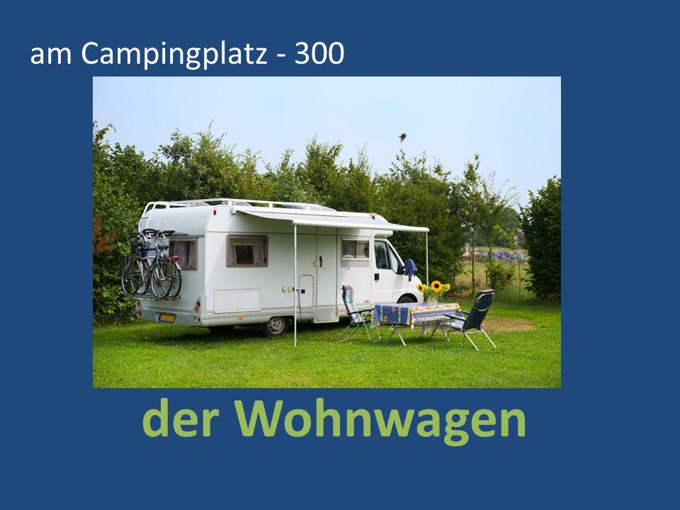 am Campingplatz - 300 der Wohnwagen