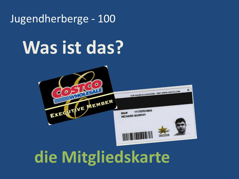Jugendherberge - 100 Was ist das die Mitgliedskarte