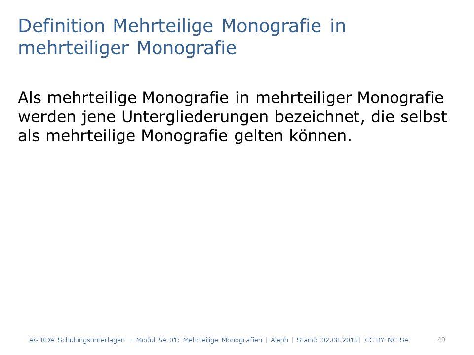 Definition Mehrteilige Monografie in mehrteiliger Monografie Als mehrteilige Monografie in mehrteiliger Monografie werden jene Untergliederungen bezei
